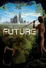 Kayıp Gelecek – The Lost Future 2010 Türkçe Dublaj izle