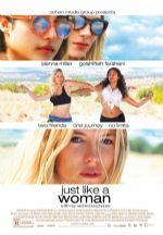 Tıpkı Bir Kadın Gibi – Just Like a Woman 2012 Türkçe Dublaj izle