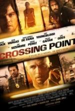 Geçiş Noktası – Crossing Point 2016 Türkçe Dublaj izle