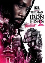 Demir Yumruklu Adam 2 – The Man with the Iron Fists 2 2015 Türkçe Dublaj izle