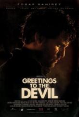 Şeytandan Sevgilerle – Greetings To The Devil 2011 Türkçe Dublaj izle