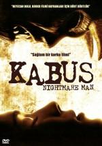 Kabus – Nightmare Man 2006 Türkçe Dublaj izle