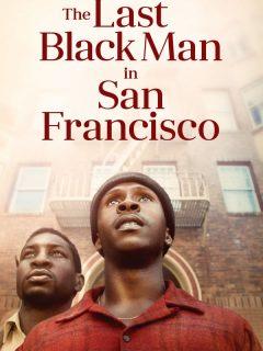 San Francisco'daki Son Siyah Adam 1080p izle