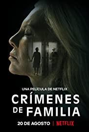 Crímenes de Familia 1080p izle